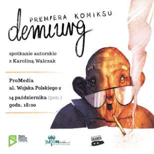 """Promocja komiksu """"Demiurg"""" [zaproszenie]"""